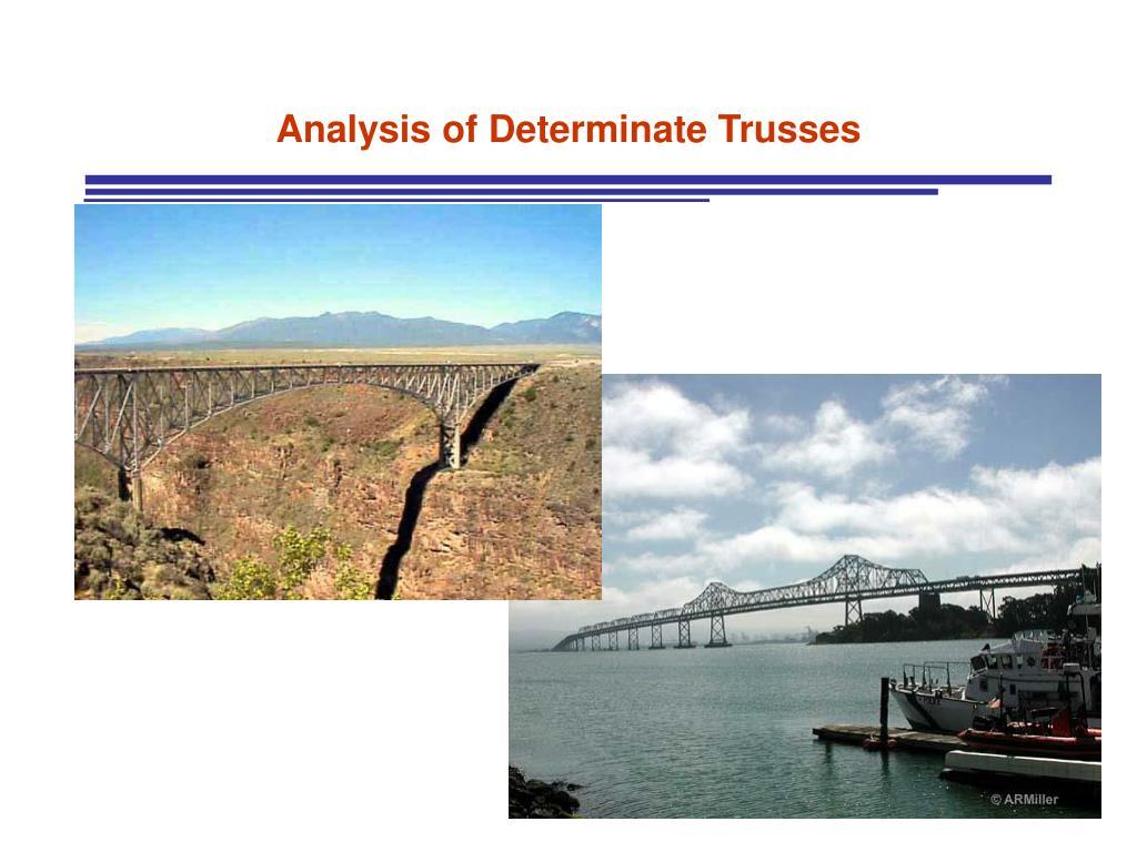 Analysis of Determinate Trusses