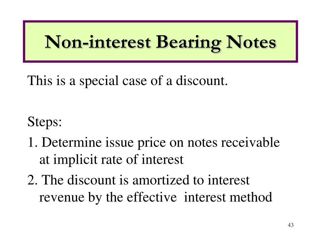 Non-interest Bearing Notes