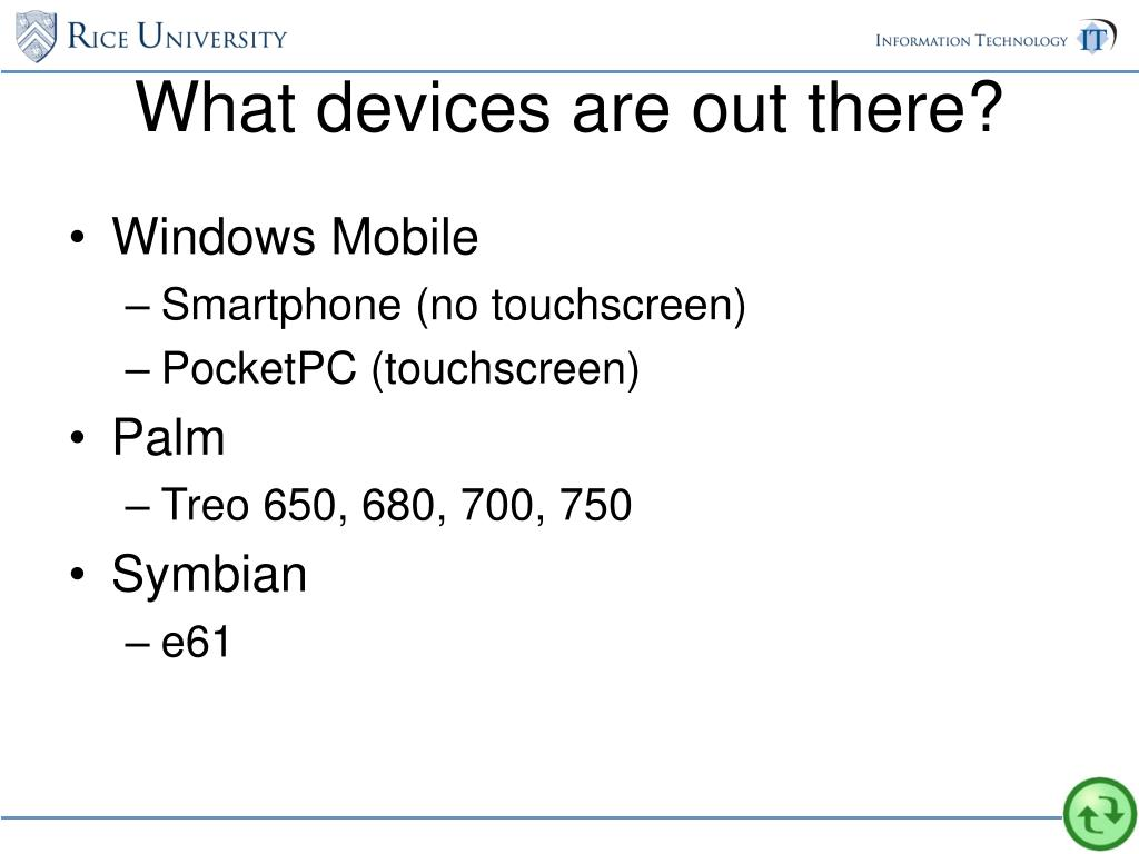 What devices are out there?