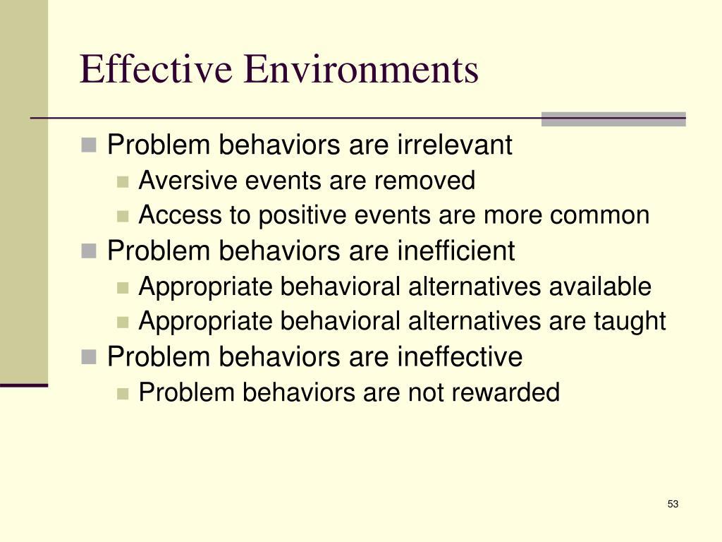 Effective Environments