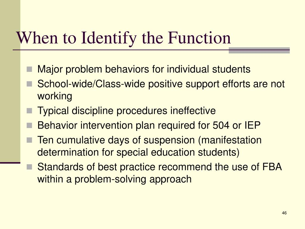 When to Identify the Function