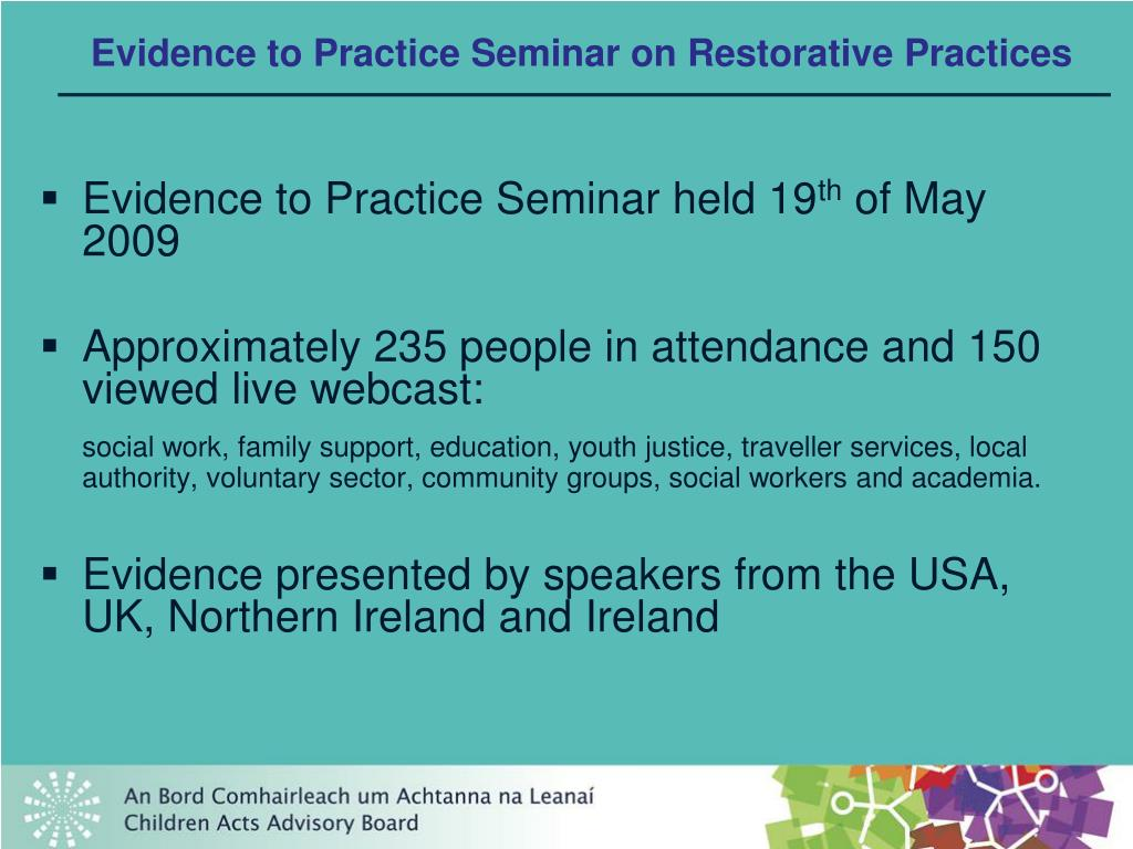 Evidence to Practice Seminar on Restorative Practices