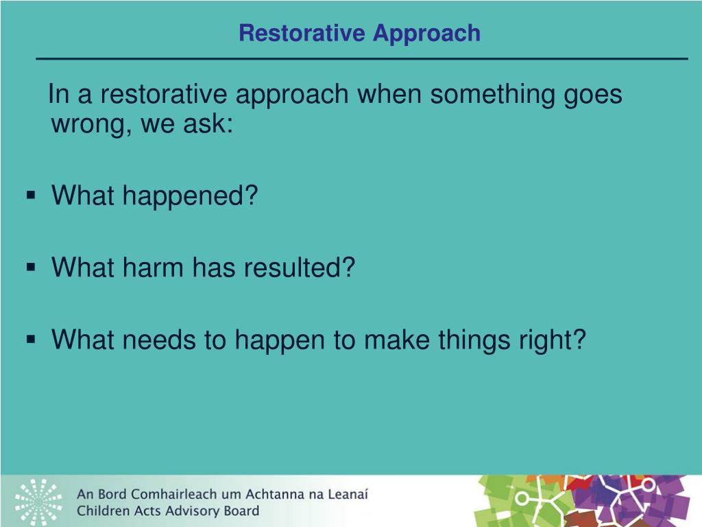 Restorative Approach