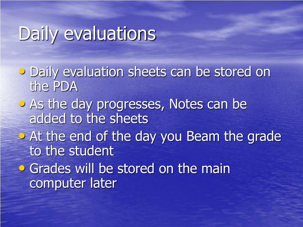 Daily evaluations