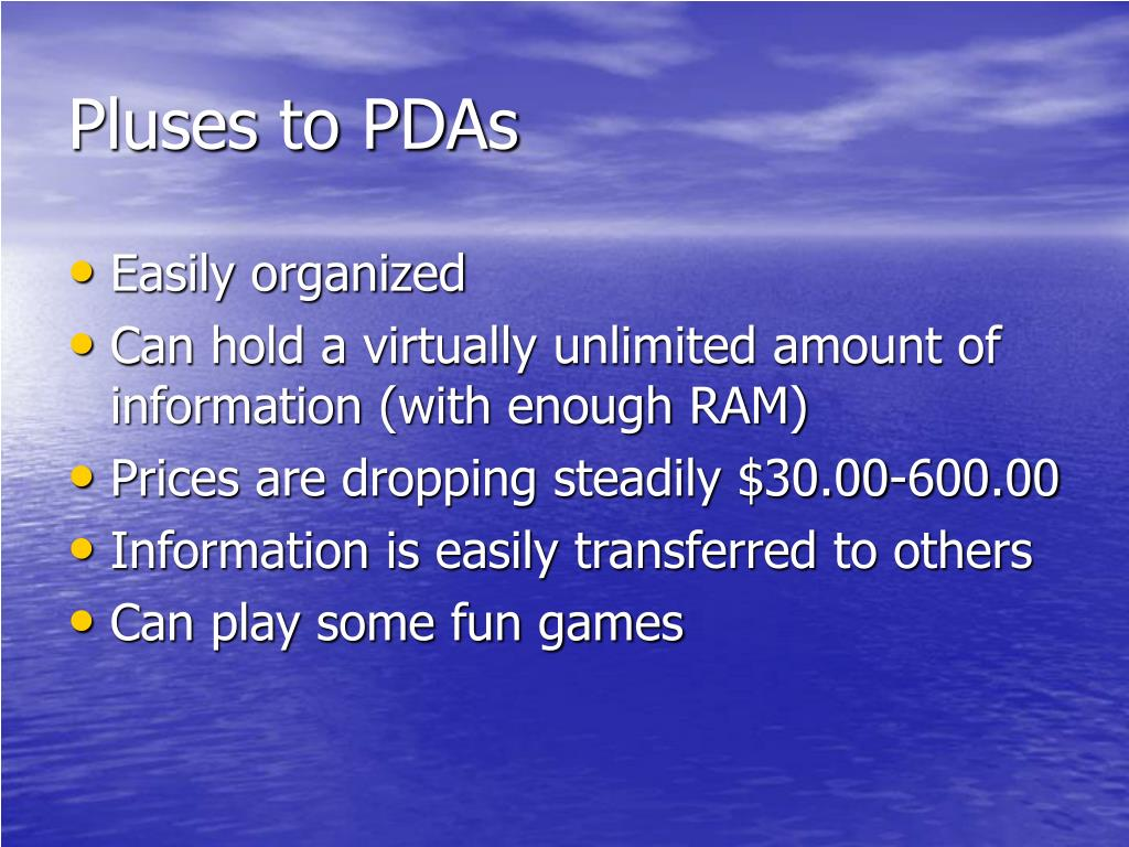 Pluses to PDAs