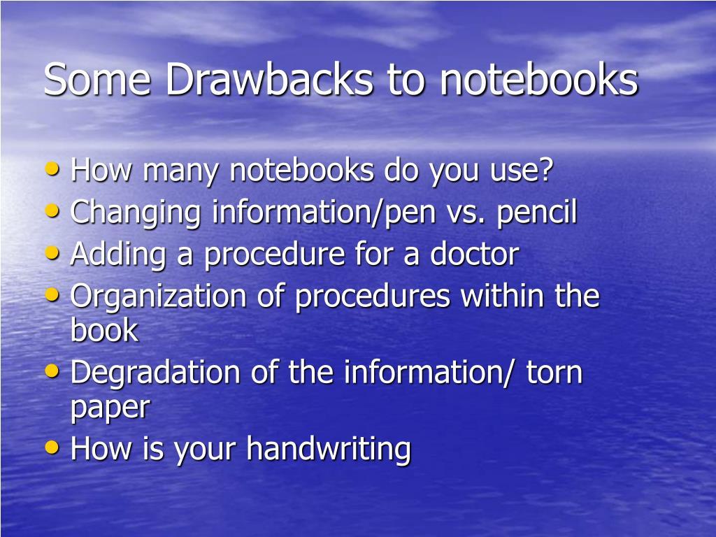 Some Drawbacks to notebooks