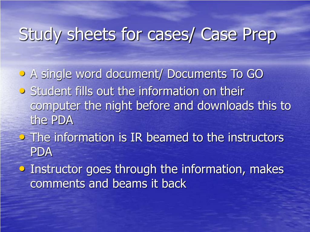 Study sheets for cases/ Case Prep