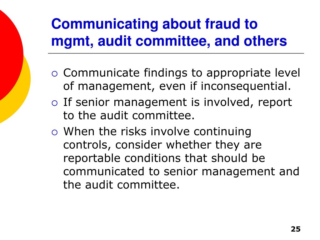 Communicating about fraud to mgmt, audit committee, and others