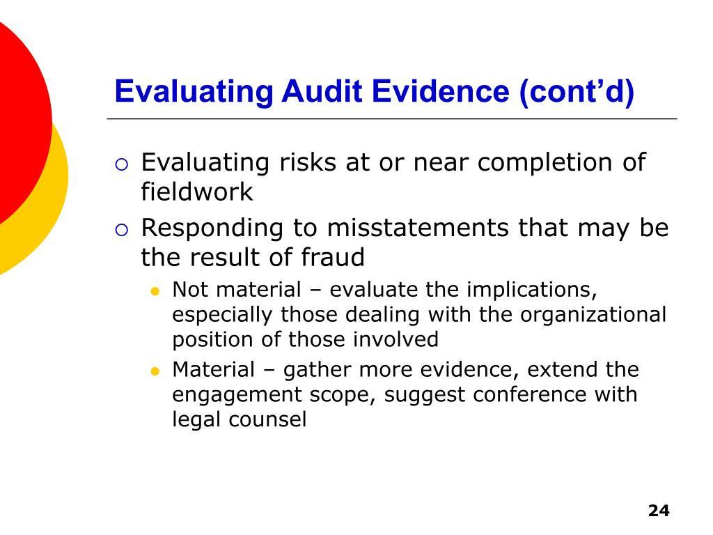 Evaluating Audit Evidence (cont'd)