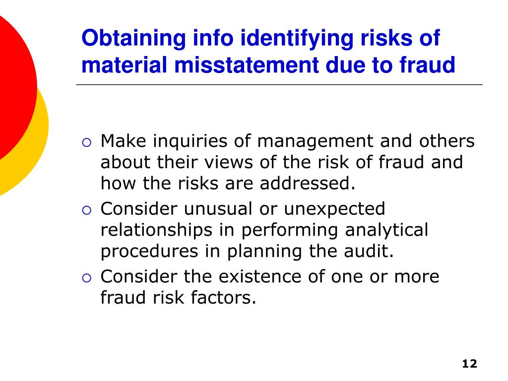 Obtaining info identifying risks of material misstatement due to fraud