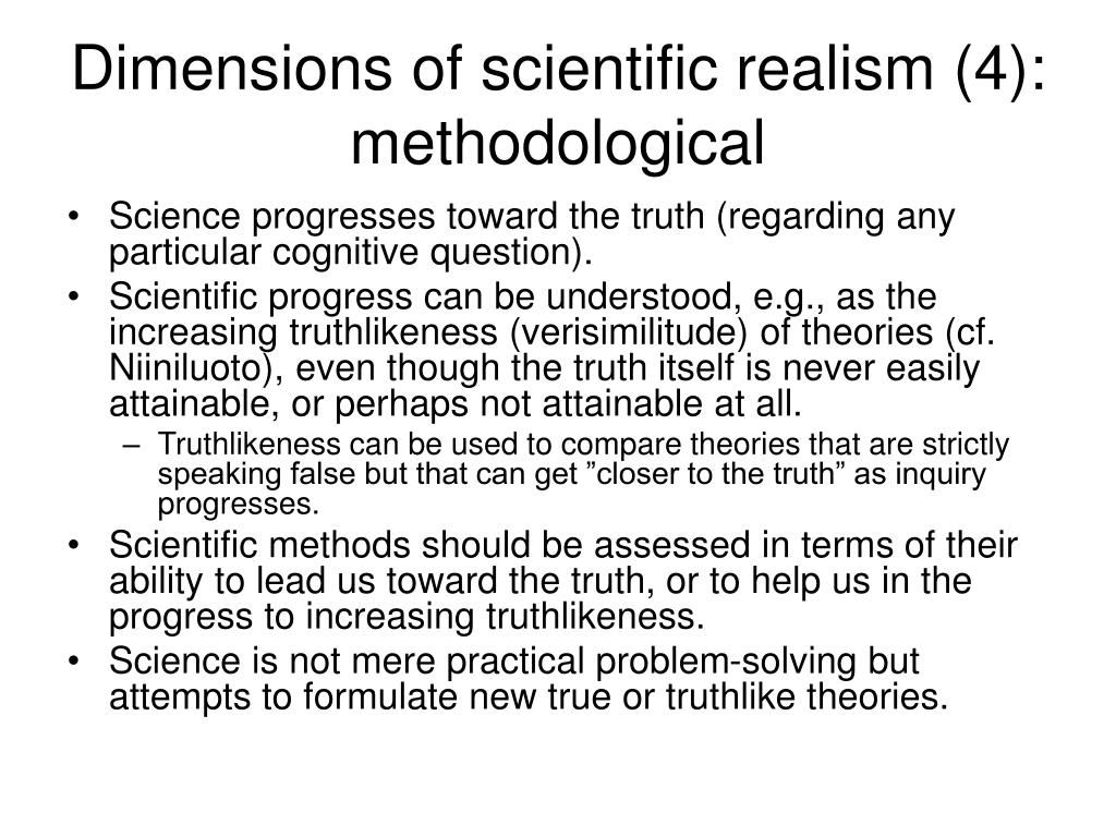 Dimensions of scientific realism (4): methodological