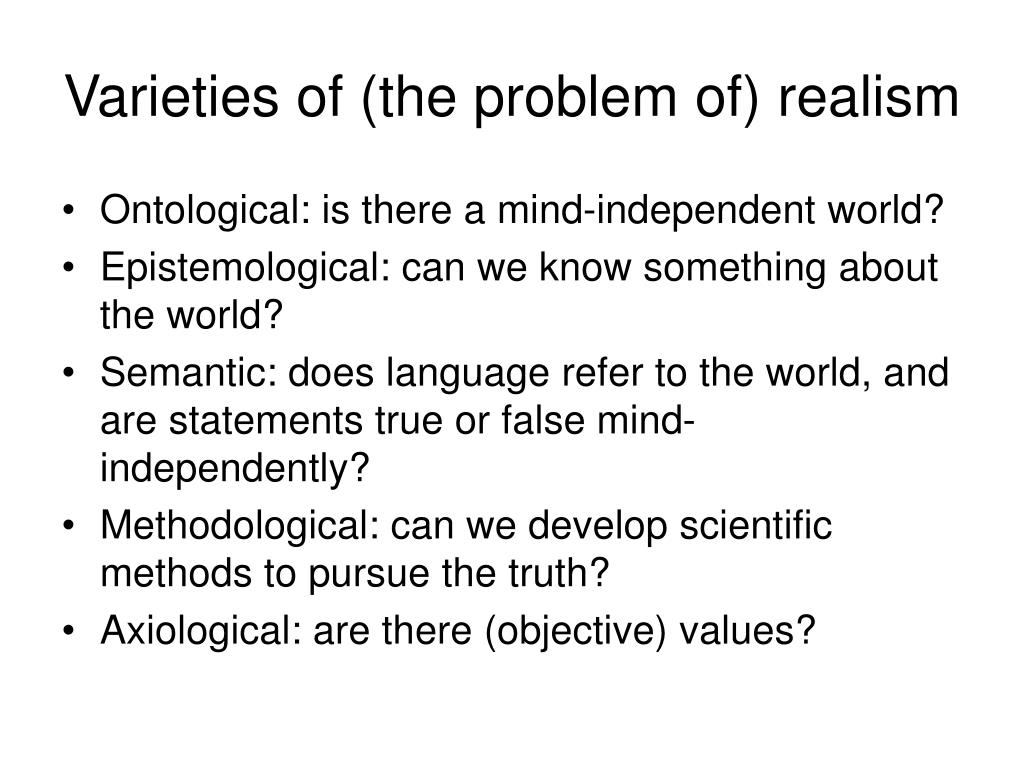 Varieties of (the problem of) realism