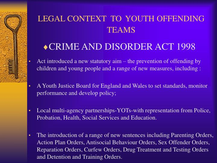 Legal context to youth offending teams
