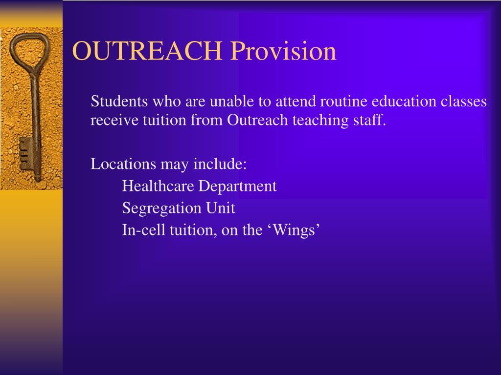 OUTREACH Provision