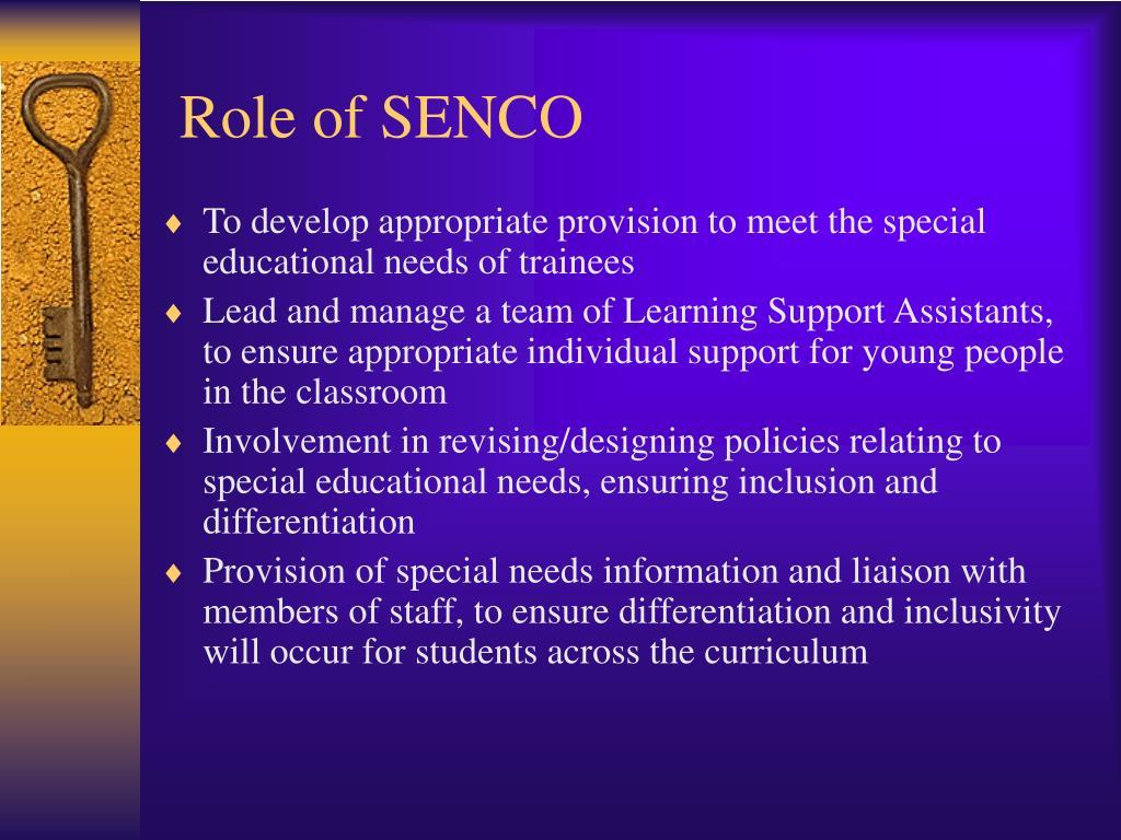 Role of SENCO