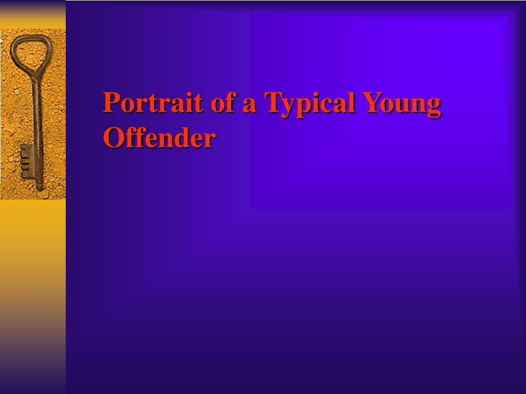 Portrait of a Typical Young Offender