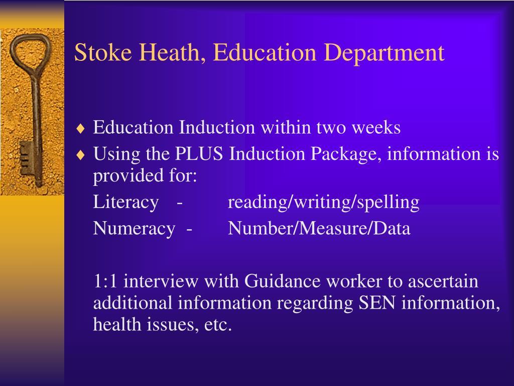 Stoke Heath, Education Department