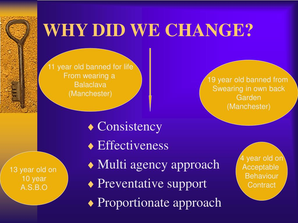 WHY DID WE CHANGE?