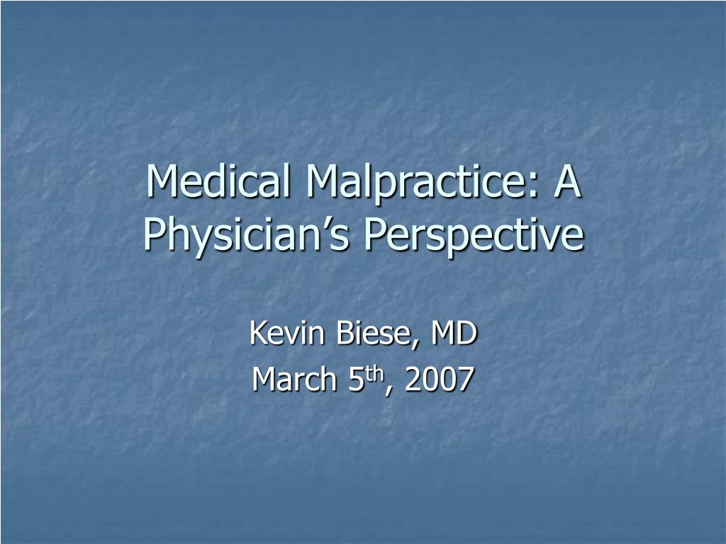 Medical Malpractice: A Physician's Perspective