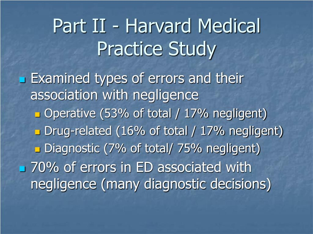 Part II - Harvard Medical Practice Study