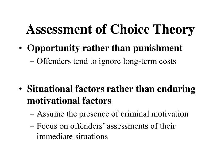 Assessment of Choice Theory