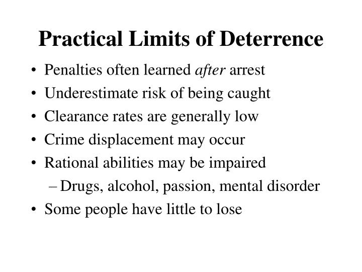 Practical Limits of Deterrence