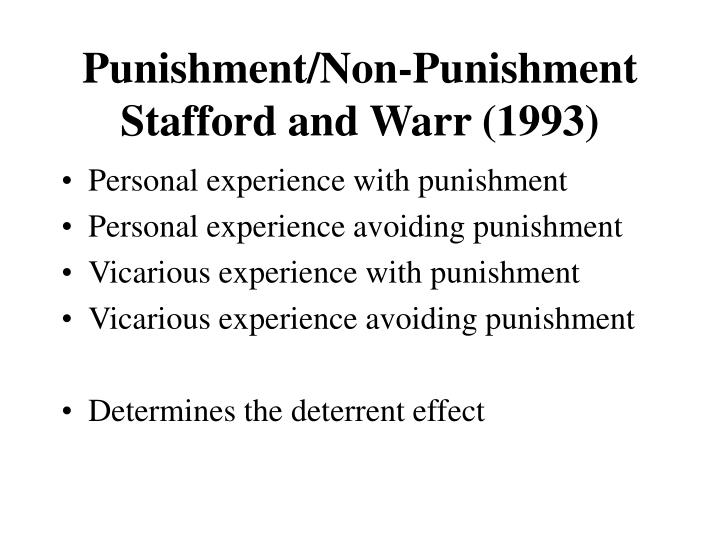 Punishment/Non-Punishment Stafford and Warr (1993)