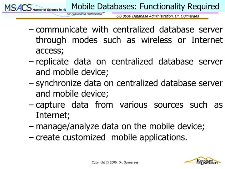 Mobile databases functionality required