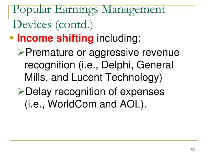 Popular Earnings Management Devices (contd.)