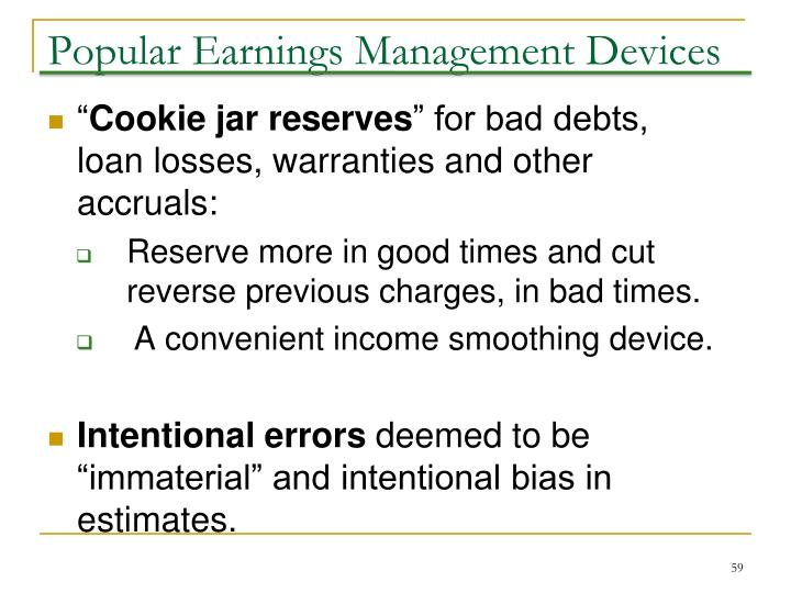 Popular Earnings Management Devices