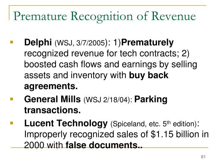 Premature Recognition of Revenue
