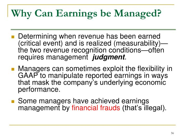 Why Can Earnings be Managed?