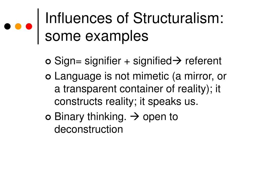 Influences of Structuralism: some examples