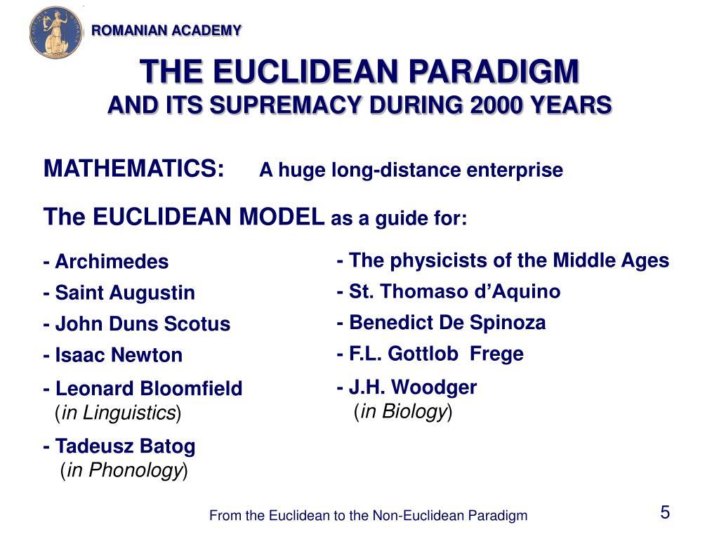 THE EUCLIDEAN PARADIGM