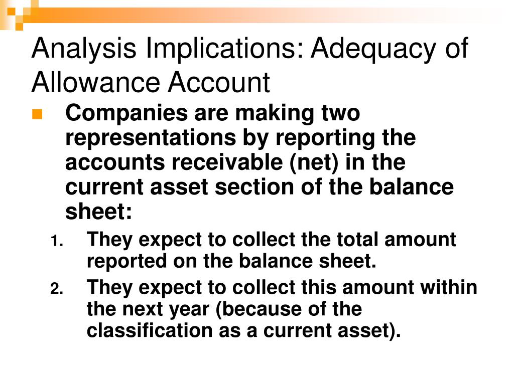 Analysis Implications: Adequacy of Allowance Account