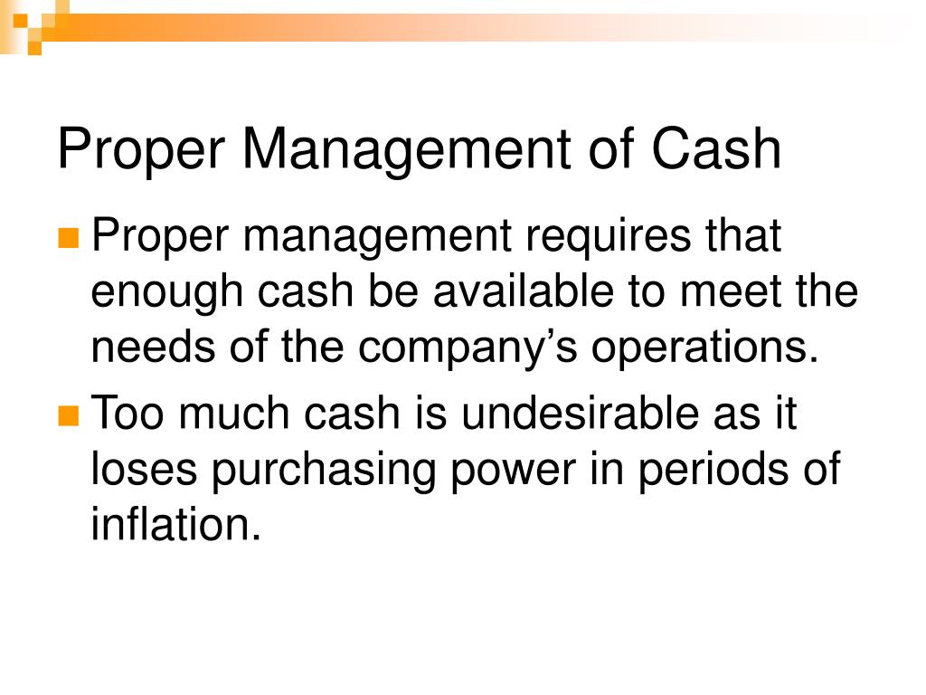 Proper Management of Cash