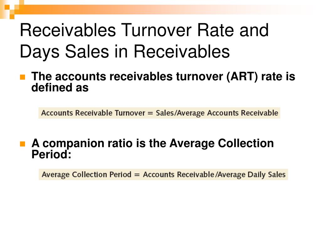 Receivables Turnover Rate and Days Sales in Receivables