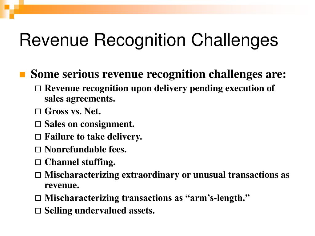 Revenue Recognition Challenges