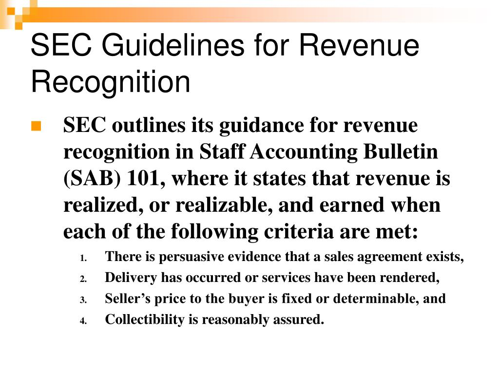 SEC Guidelines for Revenue Recognition