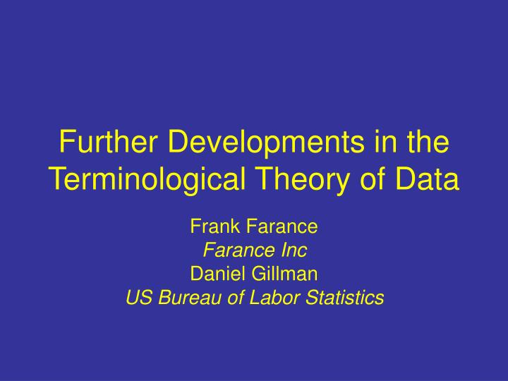 Further developments in the terminological theory of data