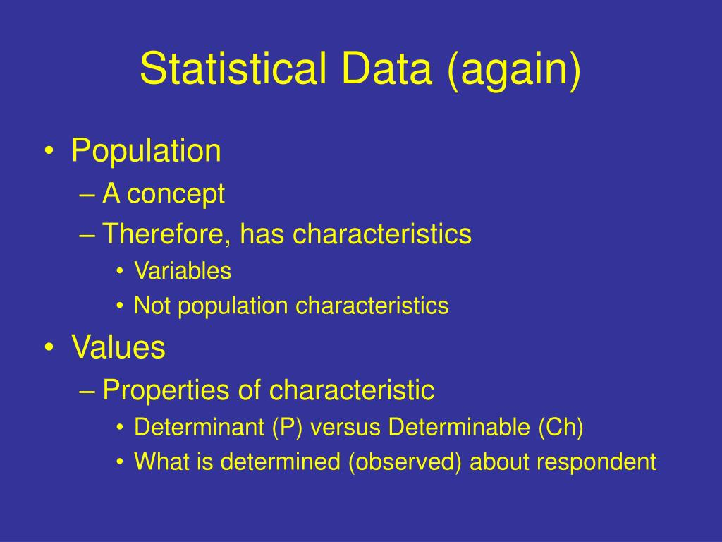 Statistical Data (again)