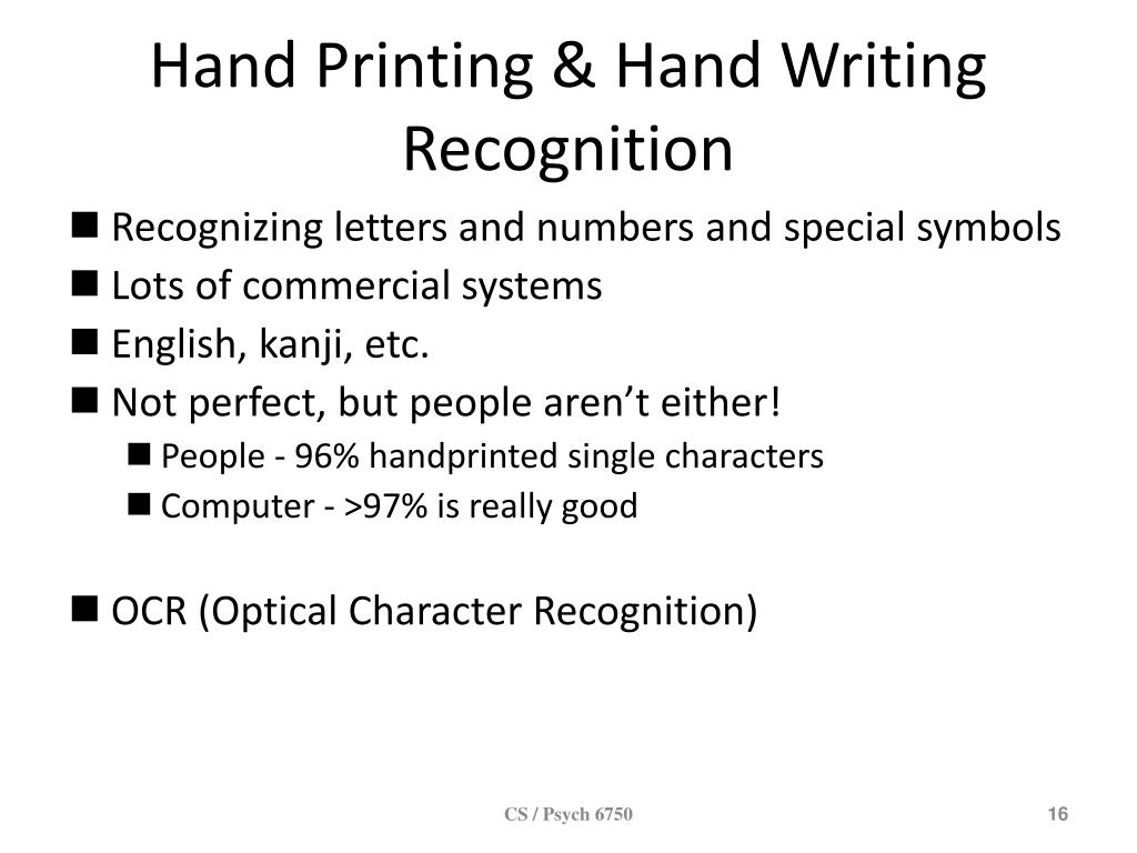 Hand Printing & Hand Writing Recognition