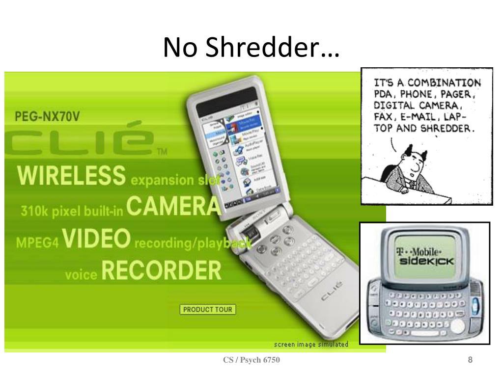 No Shredder…
