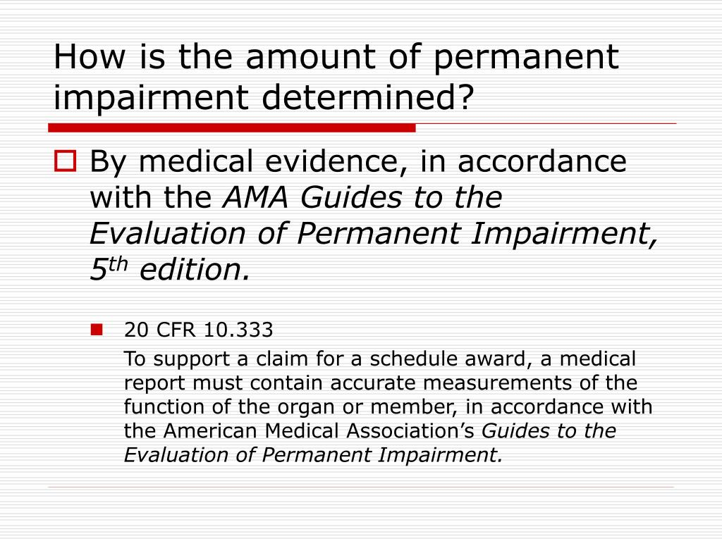 How is the amount of permanent impairment determined?