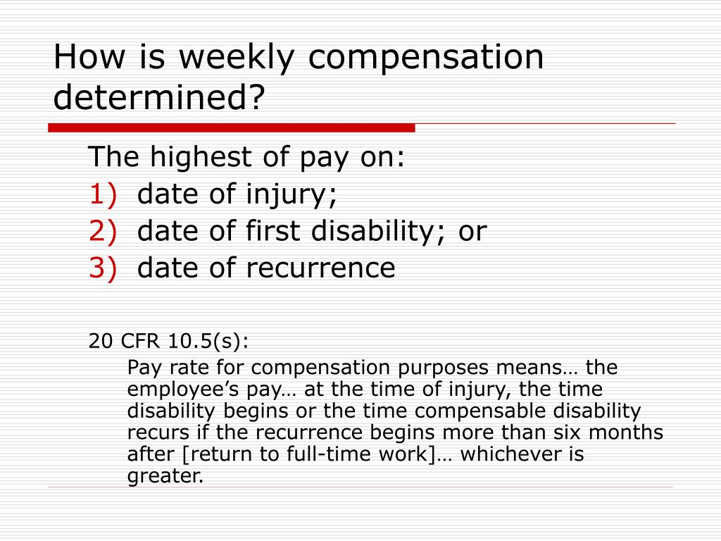How is weekly compensation determined?