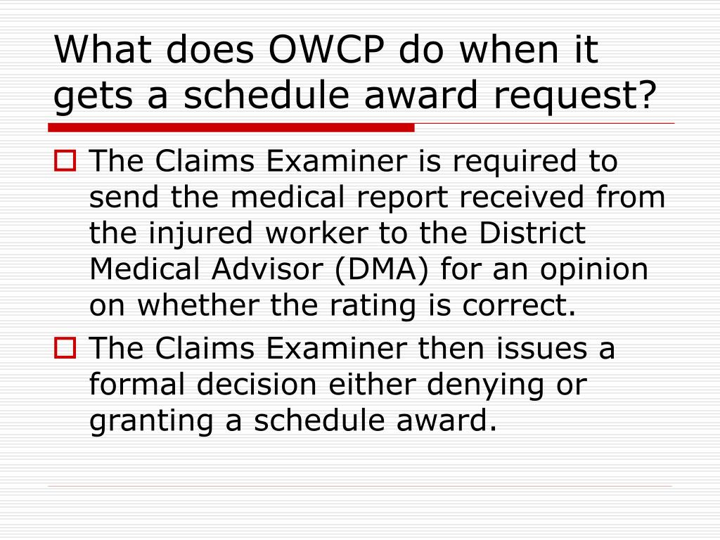 What does OWCP do when it gets a schedule award request?