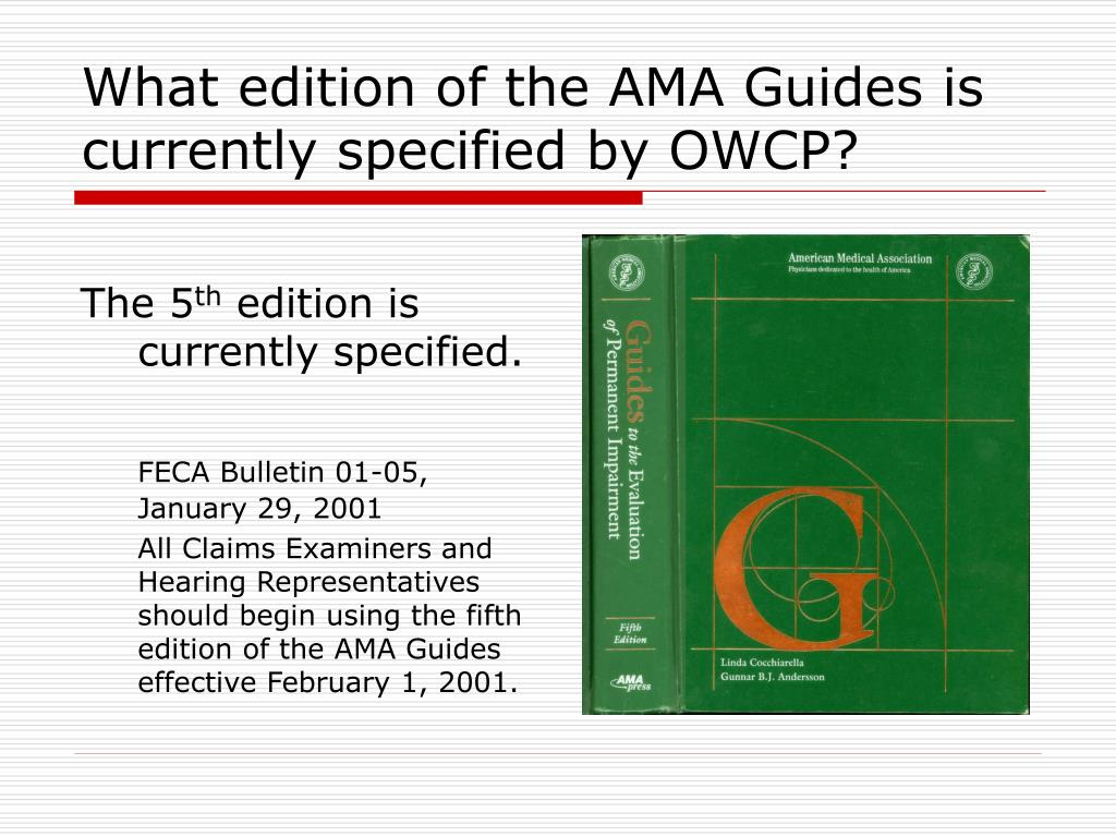 What edition of the AMA Guides is currently specified by OWCP?