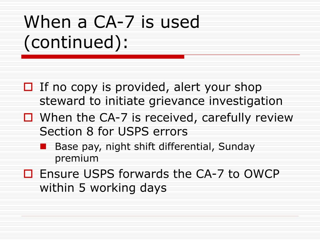 When a CA-7 is used (continued):