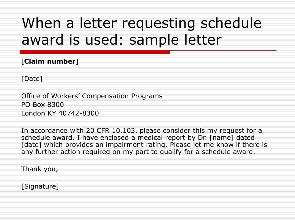 When a letter requesting schedule award is used: sample letter