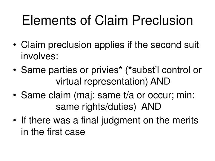 Elements of claim preclusion
